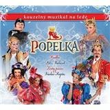 Petr Malásek - Popelka - kouzelný muzikál na ledě