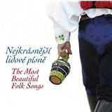 VAR - Nejkrásnější Lidové Písně - The Most Beautiful Folk Songs