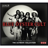 Blue Oyster Cult - I Love the Night - The Ultimate Blue Oyster Cult Collection