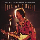 Jimi Hendrix - Blue Wild Angel - Jimi Hendrix Live At The Isle Of Wight
