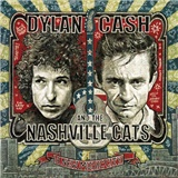 Bob Dylan, Johnny Cash - Dylan, Cash and The Nashville Cats - A New Music City