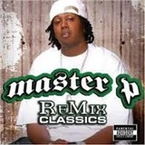 Master P - Greatest Hits - Remix Classics