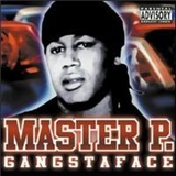 Master P - Gangsta Face