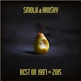 Smola a hrušky - Best on 1997 - 2015
