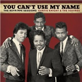 Curtis Knight, Jimi Hendrix - You Can't Use My Name - The RSVP/PPX Sessions
