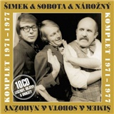 Miloslav Šimek, Petr Nárožný, Luděk Sobota - Komplet 1971-1977