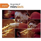 Miles Davis - Playlist - The Very Best Of