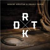 Druhá Tráva, Robert Křesťan - To nejlepší z 25 let