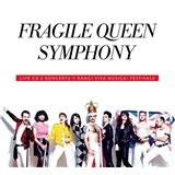 Fragile Queen Symphony