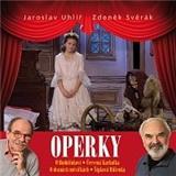 Jaroslav Uhlíř, Zdeněk Svěrák - Operky