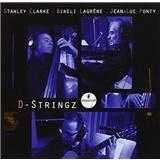 Stanley Clarke, Bireli Lagréne, Jean-Luc Ponty - D-Stringz