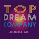 Top Dream Company - Double Gig