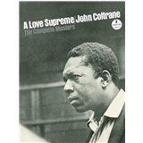 John Coltrane - A Love Supreme - The Complete Masters Studio Box