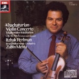 Itzhak Perlman, Israel Philharmonic Orchestra, Zubin Mehta - Khachaturian - Violin Concerto, Tchaikovsky - Méditation