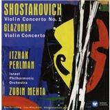 Itzhak Perlman, Israel Philharmonic Orchestra, Zubin Mehta - Shostakovich & Glazunov -  Violin Concertos