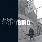 Eva Cassidy - Nightbird (Limited Edition 2CD+DVD)