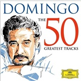 Plácido Domingo - 50 Greatest Tracks