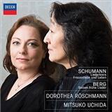 Dorothea Röschmann, Mitsuko Uchida - Schumann & Berg