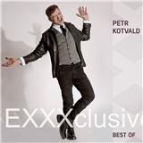 Petr Kotvald - EXXXclusive / Best of