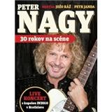 Peter Nagy - 30 rokov na scéne