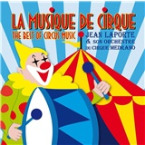 Jean Laporte & Son Orchestra - Best of circus music / La musique de cirqu