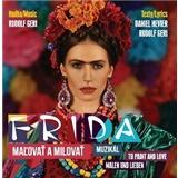 VAR - Frida - malovať a milovať