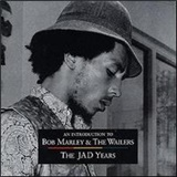 Bob Marley & The Wailers - An Introduction to Bob Marley & The Wailers: The Jad Years