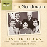 The Goodmans - Live In Texas: An Unforgettable Evening