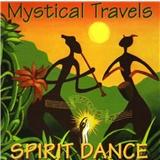 Spirit Dance - Mystical Travels