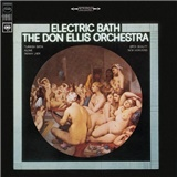 Don Ellis - Electric Bath