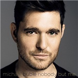 Michael Bublé - Nobody but me (Deluxe)
