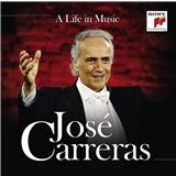 José Carreras - A Life in Music