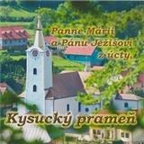 Kysucký prameň z Oščadnice - Poďakovanie II. Panne Márii a pánu Ježišovi z Úcty