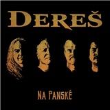 Dereš - Na Panské (Digipack 2CD)