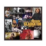 Gladiator - 20 rokov (2CD)