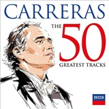 Jose Carreras - 50 Greatest tracks
