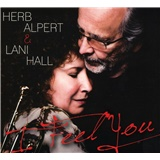 Herb Alpert & Lani Hall - I Feel You