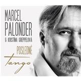 Marcel Palonder, Greppelová Kristína - Posledné tango