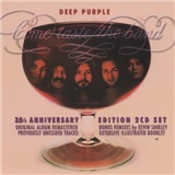 DEEP PURPLE - COME TASTE THE BAND [R]/35TH ANNIVERSARY