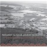 Folklórny súbor Jánošík a LH Ďatelinka - Nebudem tu bývať, pôjdem na Dolniaky