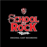 OST - School of Rock - The Musical (Original broadway cast recording)