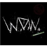 W. O. W. - Úplný konec