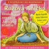 Rozprávky - Ružová Anička, a iné