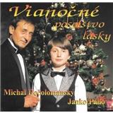 Michal a Palo Dočolomaský - Vianočné posolstvo lásky