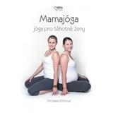 Michael Klimová - Mamajoga: Joga pro tehotné ženy (DVD)