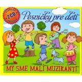 Pesničky pre deti - My sme malí muzikanti (2CD)