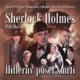 Petr Macek - Sherlock Holmes – Hitlerův posel smrti