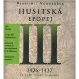 Jan Hyhlik Vondruška - Husitská epopej III. (3CD)