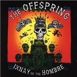 The Offspring - XNAY ON THE HOMBRE
