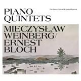 Weinberg Mieczyslav, Bloch Ernest - Piano Quintets